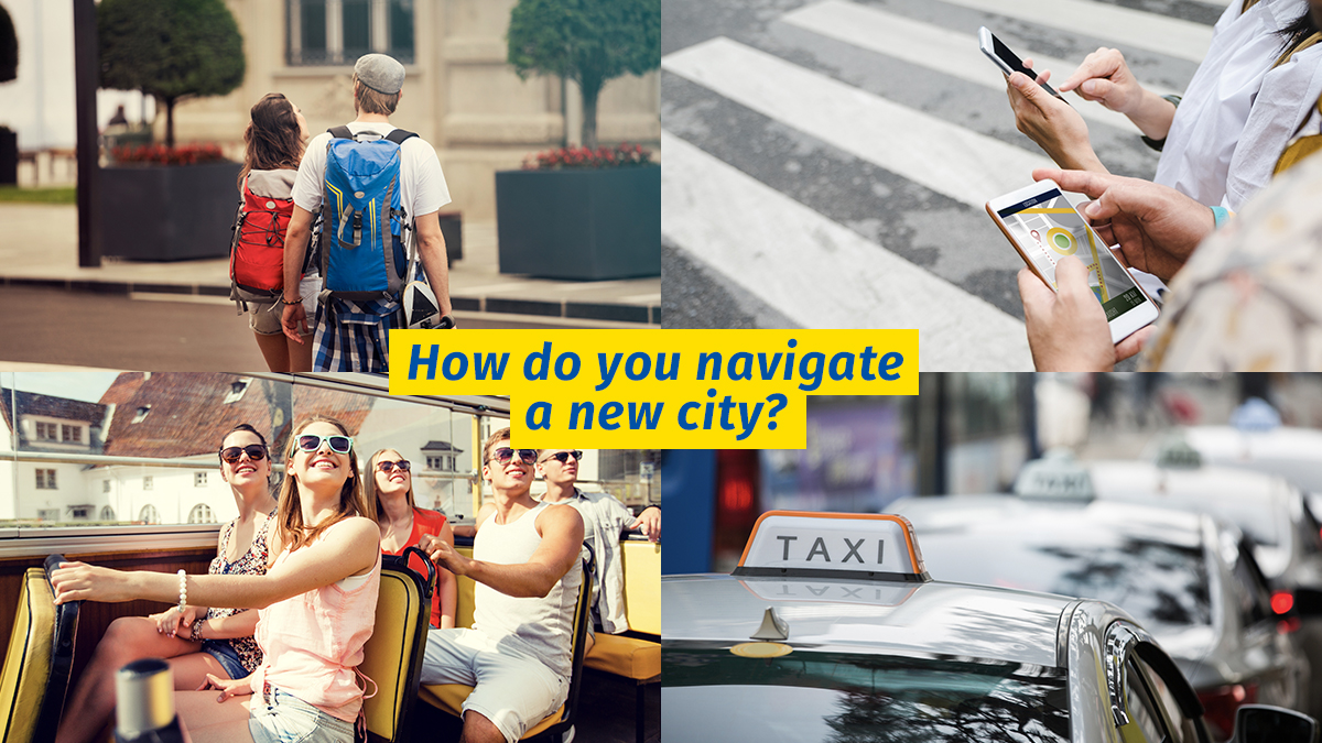 How do you navigate a new city?